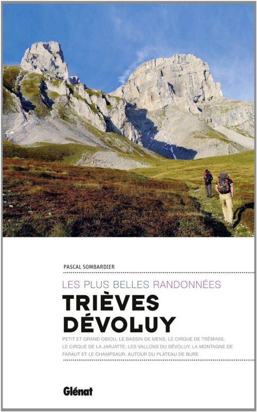 """Livre : Pascal Sombardier - """"Trièves Dévoluy : les plus belles randonnées"""""""